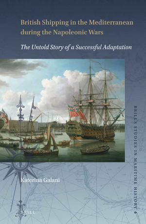 British Shipping in the Mediterranean during the Napoleonic Wars. The untold story of a successful Adaptation